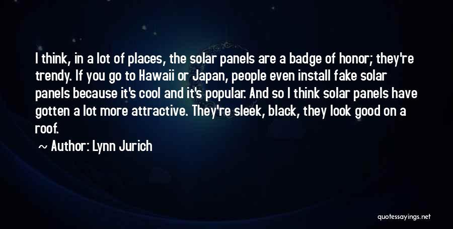Lynn Jurich Quotes 1476688