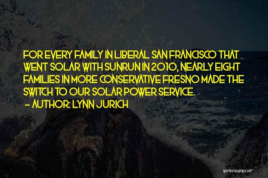 Lynn Jurich Quotes 1534743
