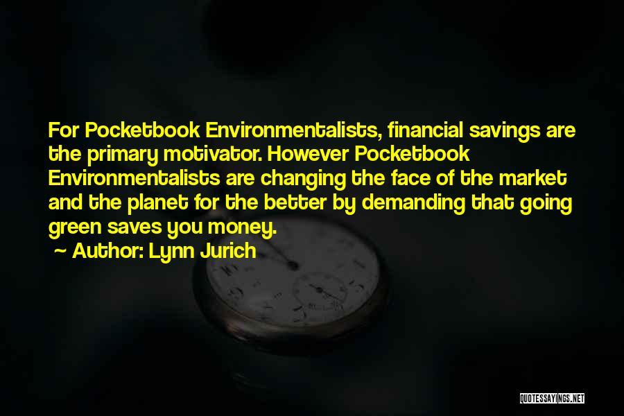 Lynn Jurich Quotes 1644995