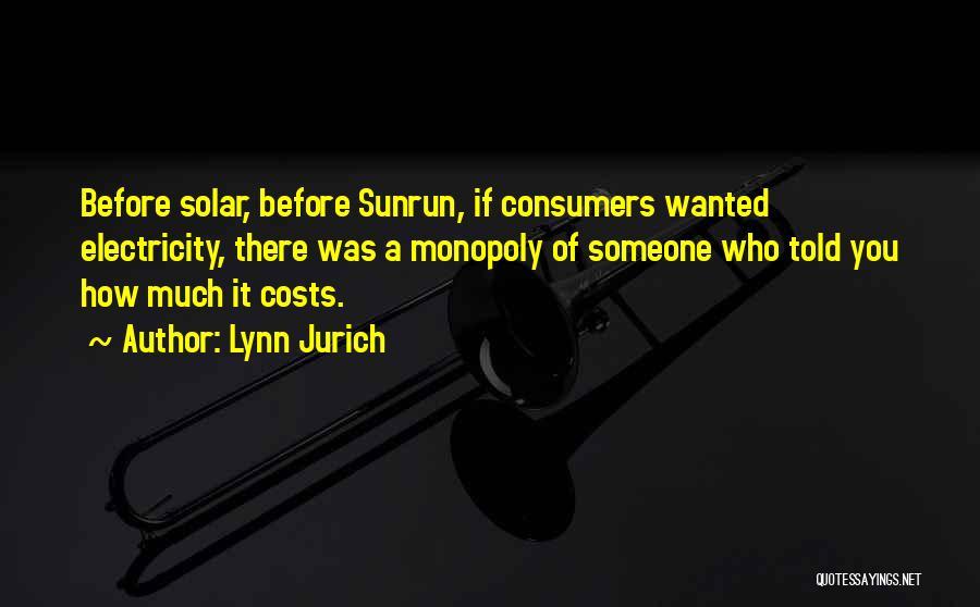 Lynn Jurich Quotes 1669739