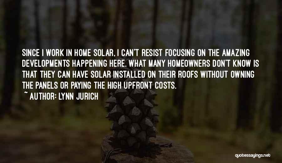 Lynn Jurich Quotes 1691660
