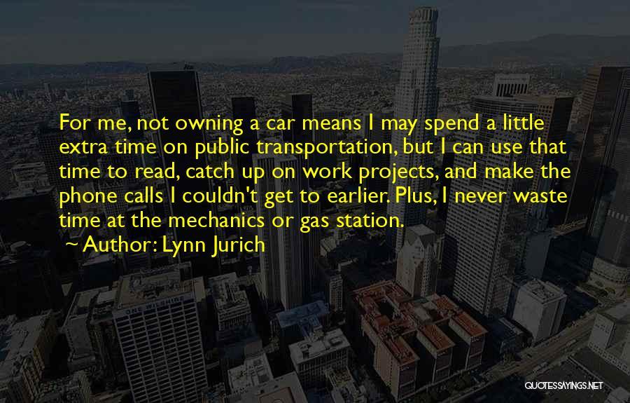 Lynn Jurich Quotes 1796369