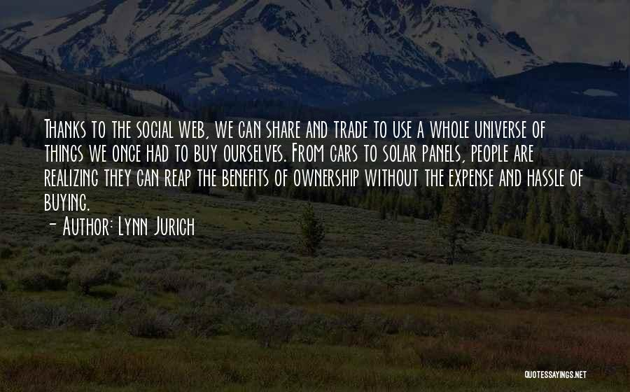 Lynn Jurich Quotes 2137666