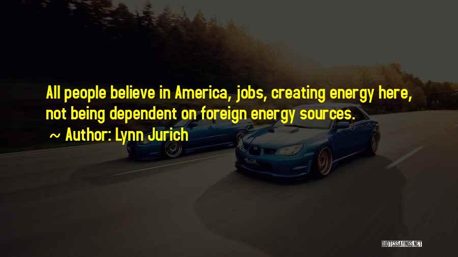 Lynn Jurich Quotes 282593