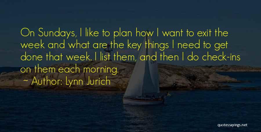 Lynn Jurich Quotes 496627