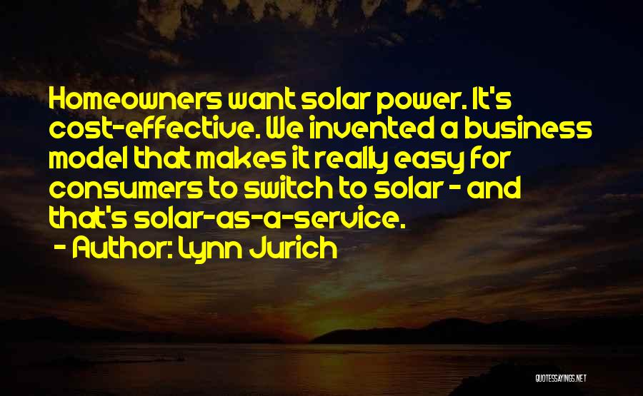 Lynn Jurich Quotes 810657