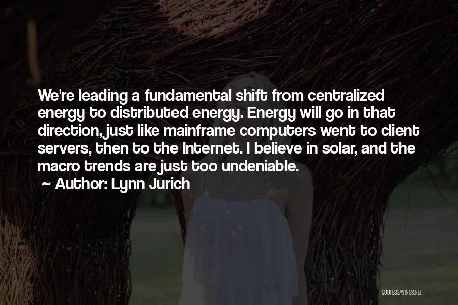 Lynn Jurich Quotes 920980
