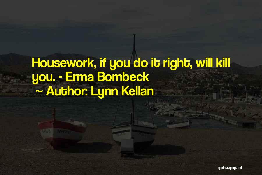 Lynn Kellan Quotes 131714
