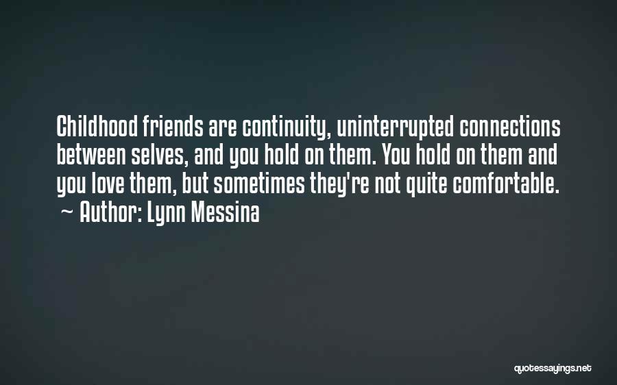 Lynn Messina Quotes 1449300