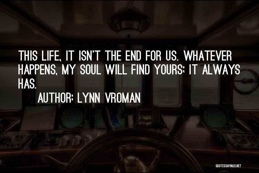 Lynn Vroman Quotes 1303657