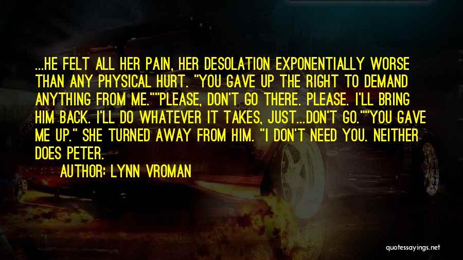 Lynn Vroman Quotes 606078