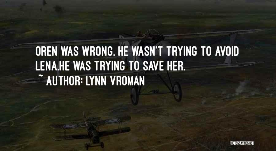 Lynn Vroman Quotes 809343