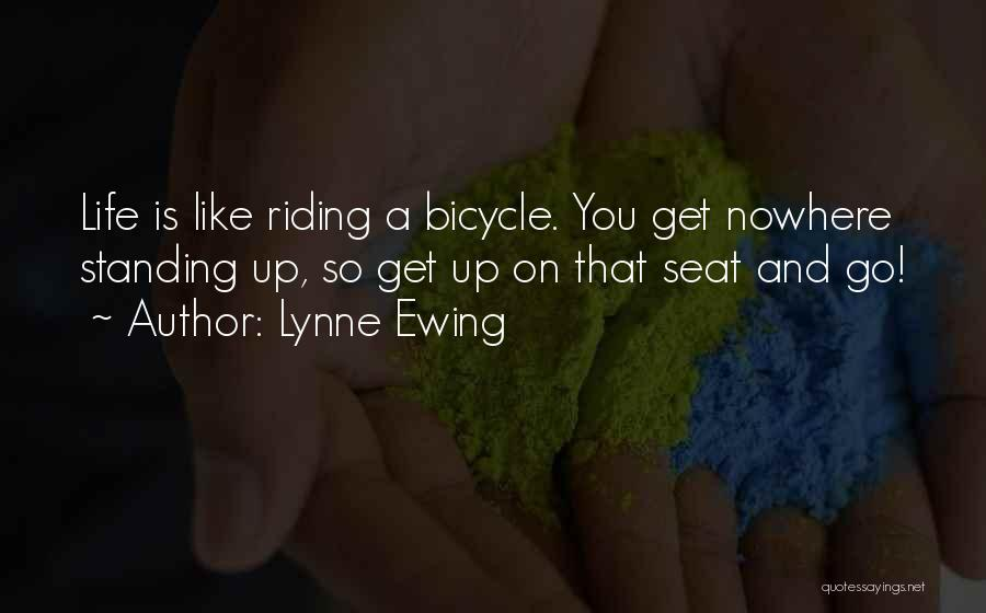 Lynne Ewing Quotes 125143