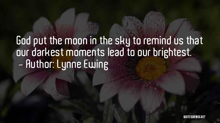 Lynne Ewing Quotes 1498721