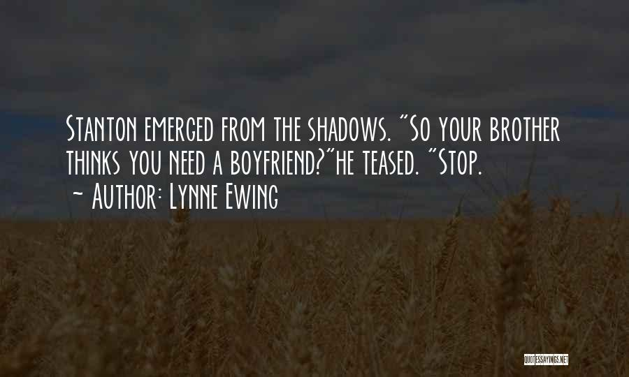 Lynne Ewing Quotes 320865