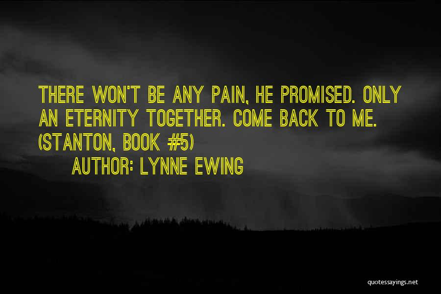 Lynne Ewing Quotes 331728