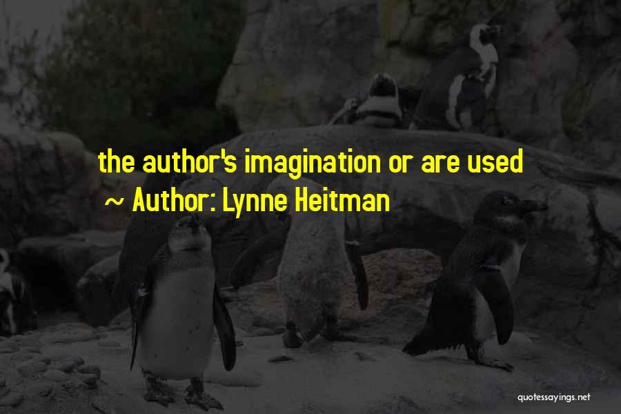 Lynne Heitman Quotes 380347