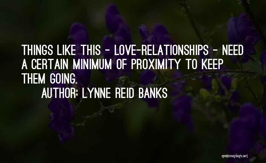 Lynne Reid Banks Quotes 1061377