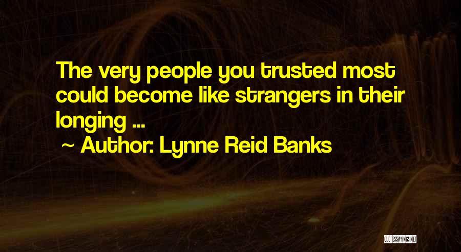 Lynne Reid Banks Quotes 1333238