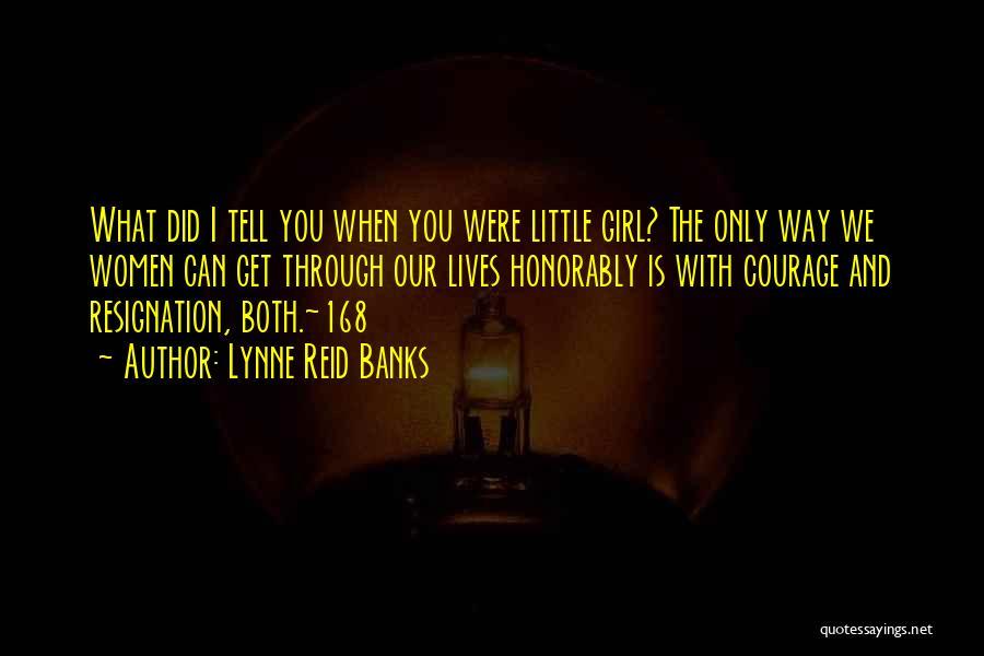 Lynne Reid Banks Quotes 1501722