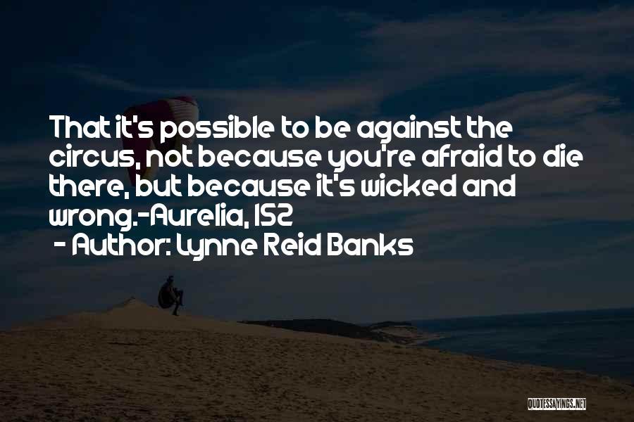Lynne Reid Banks Quotes 2185683