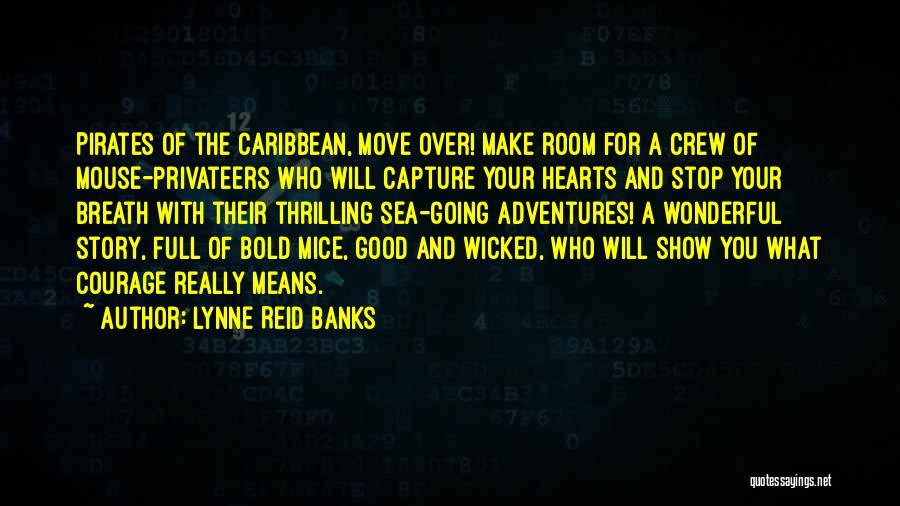Lynne Reid Banks Quotes 2262226