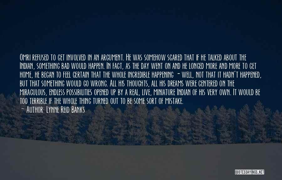 Lynne Reid Banks Quotes 288809