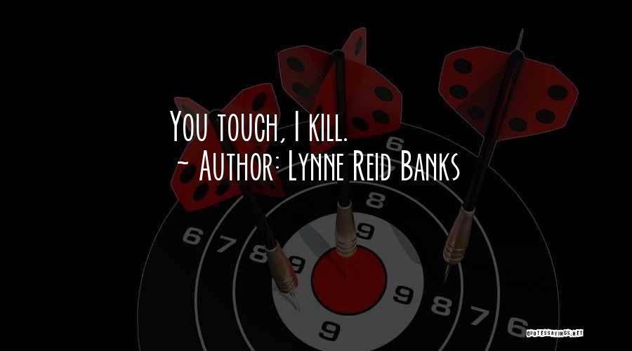 Lynne Reid Banks Quotes 428905