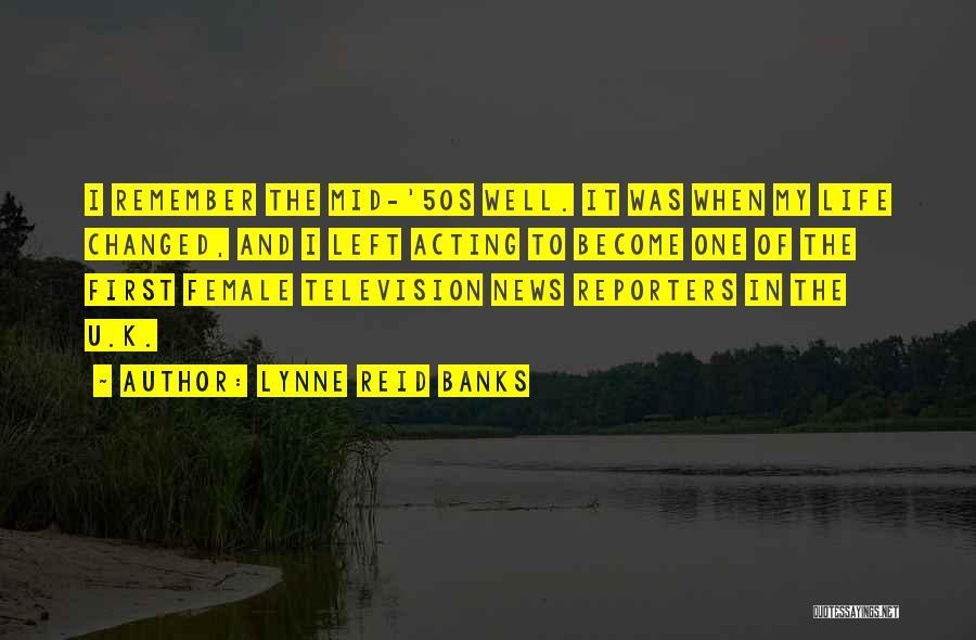 Lynne Reid Banks Quotes 864272