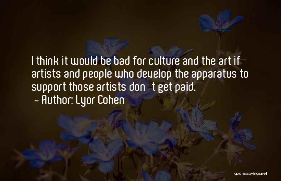 Lyor Cohen Quotes 121656