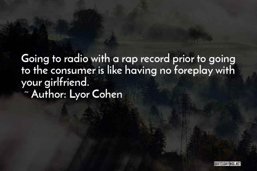 Lyor Cohen Quotes 674644