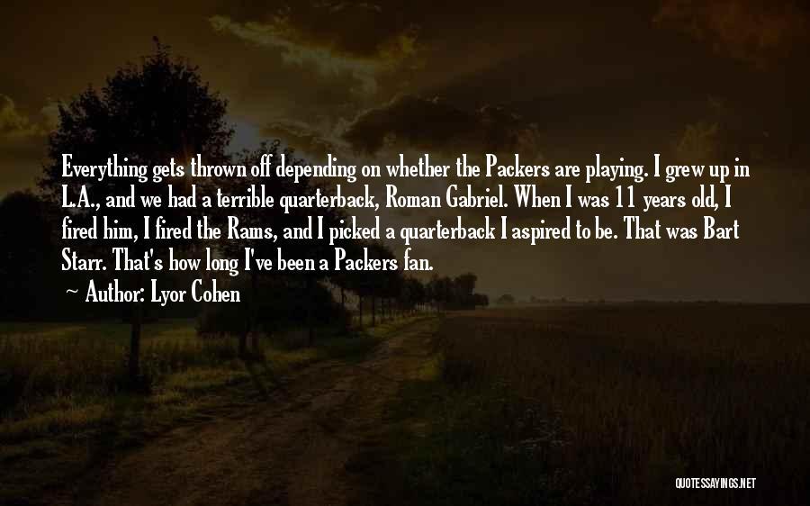 Lyor Cohen Quotes 897364
