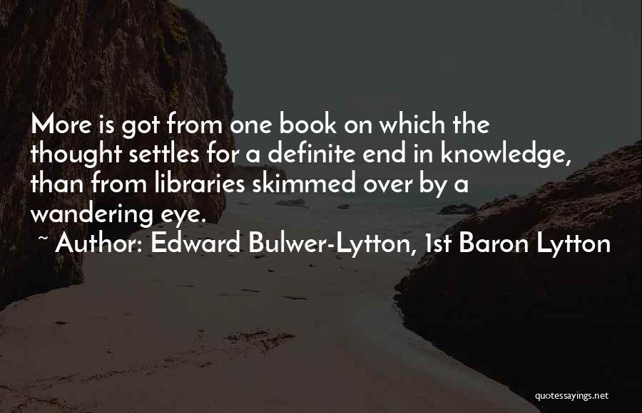 Lytton Quotes By Edward Bulwer-Lytton, 1st Baron Lytton