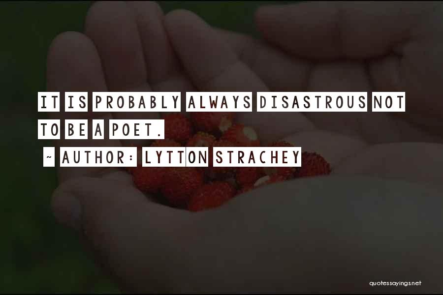 Lytton Quotes By Lytton Strachey