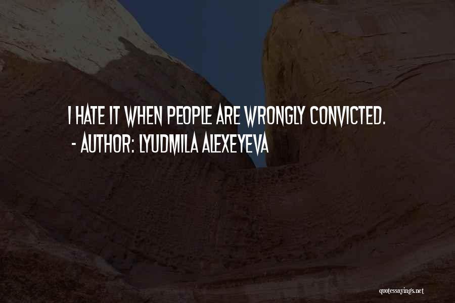 Lyudmila Alexeyeva Quotes 327518
