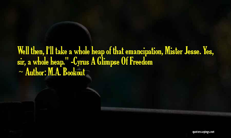 M.A. Bookout Quotes 602983