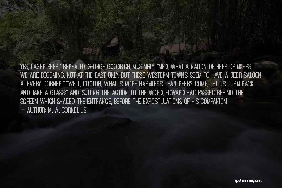 M. A. Cornelius Quotes 1431453