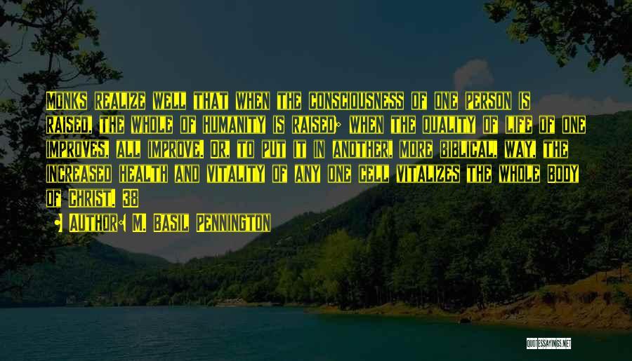 M. Basil Pennington Quotes 1224504