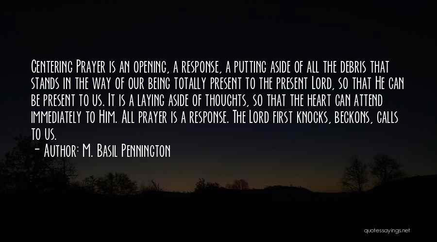 M. Basil Pennington Quotes 1519197