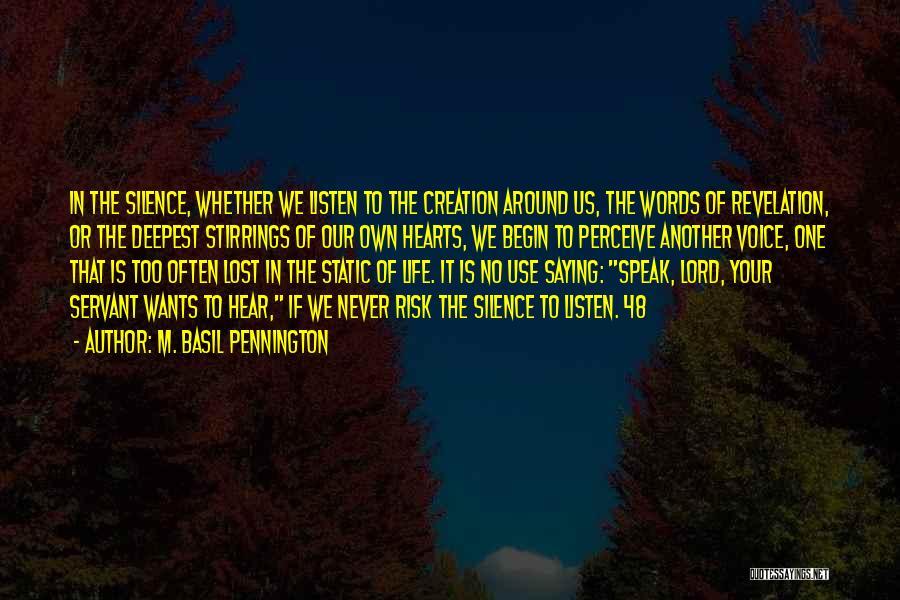 M. Basil Pennington Quotes 2072208