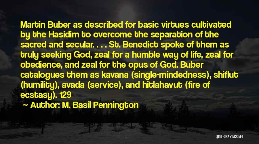 M. Basil Pennington Quotes 518024
