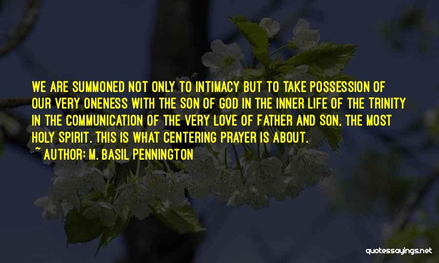 M. Basil Pennington Quotes 700912