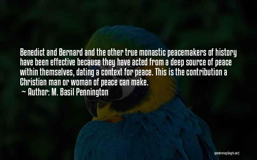 M. Basil Pennington Quotes 745533