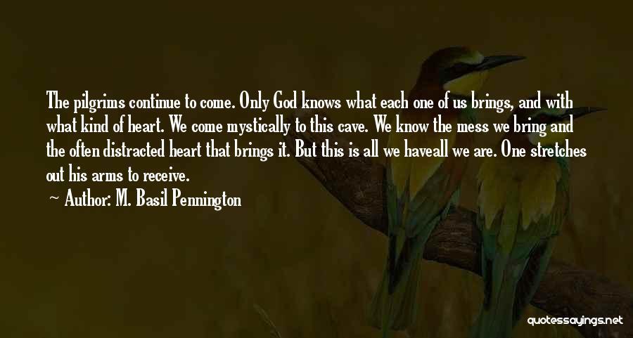 M. Basil Pennington Quotes 835151