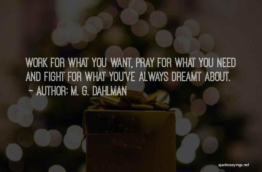M. G. Dahlman Quotes 633049