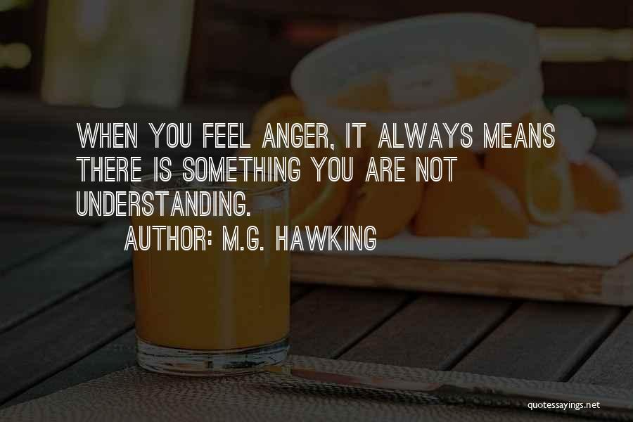 M.G. Hawking Quotes 1721519