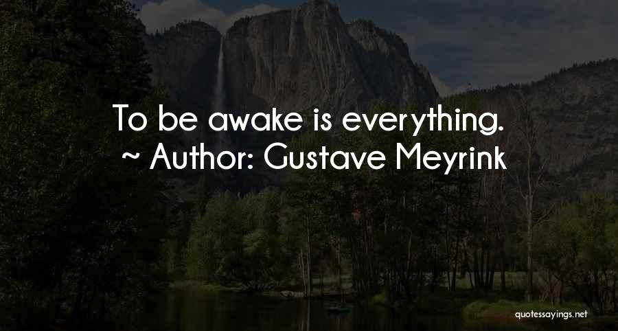 M Gustave Quotes By Gustave Meyrink