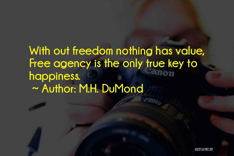M.H. DuMond Quotes 2237803
