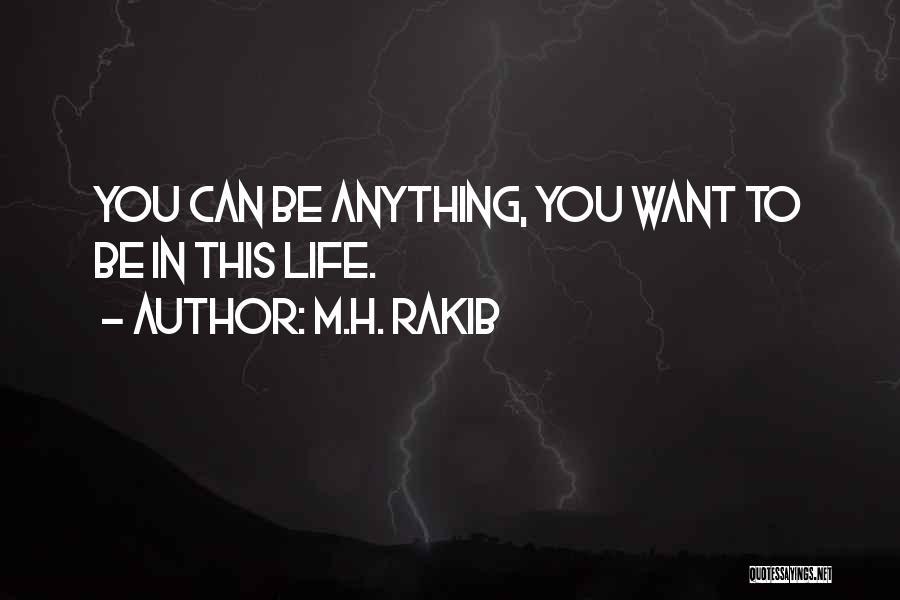 M.H. Rakib Quotes 1625847
