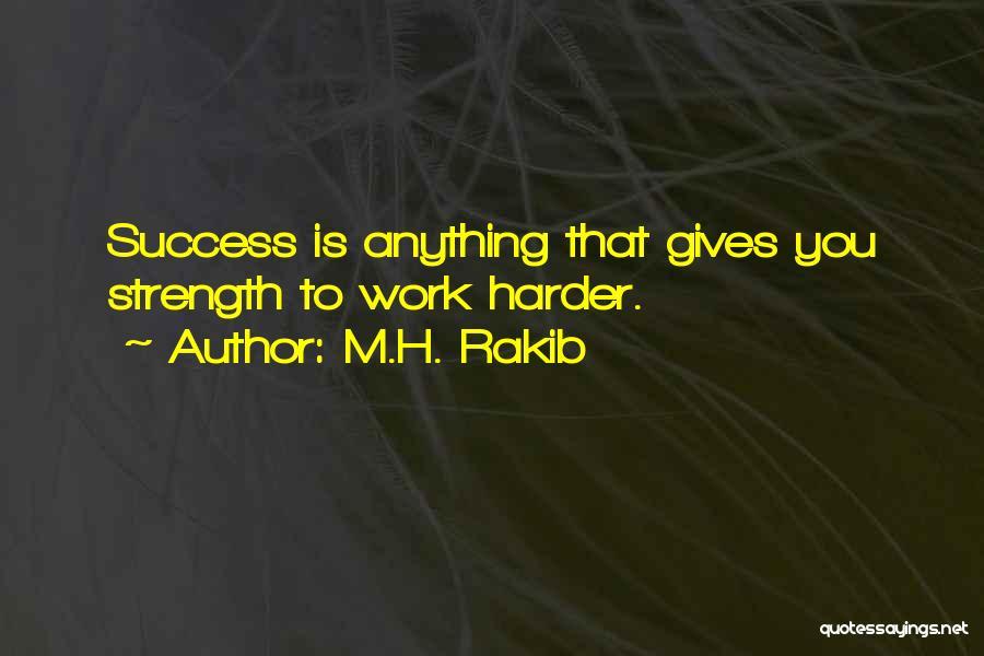 M.H. Rakib Quotes 2172452